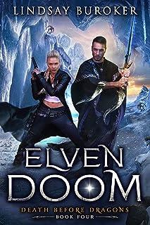 Elven Doom (Death Before Dragons Book 4) (English Edition)