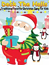 Deck The Halls - Traditional Favorite Christmas Song For Kids