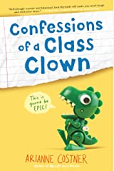 Confessions of a Class Clown Kindle Edition