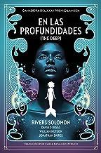 En las profundidades: (The Deep) (Spanish Edition)