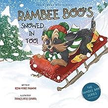 RAMBEE BOO'S SNOWED IN TOO! (THE RAMBEE BOO SERIES Book 2)