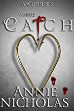 Vampire CATCH (The Angler Book 2)