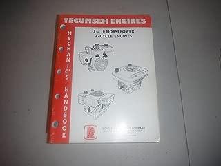 Tecumseh Engines (Mechanic's Handbook 3 - 10 Horsepower 4-Cycle Engines