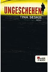Ungeschehen (German Edition) Kindle Edition