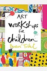 Art Workshops for Children Hardcover