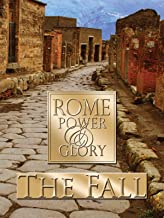 Rome Power & Glory: The Fall