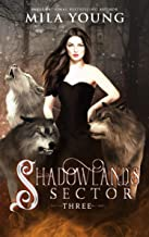 Shadowlands Sector, Three: A Shifter Romance