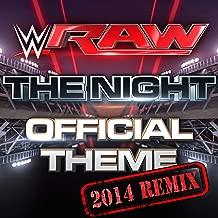 The Night (Monday Night RAW) [2014 Remix]