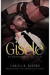GISELE: ACOMPANHANTE DE LUXO eBook Kindle