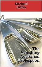 The Vanishing Australian Tablespoon