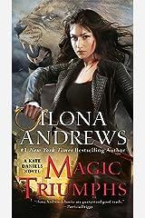 Magic Triumphs (Kate Daniels Book 10) Kindle Edition