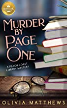 Murder by Page One: A Peach Coast Library Mystery from Hallmark Publishing (Peach Coast Library Mysteries Book 1)