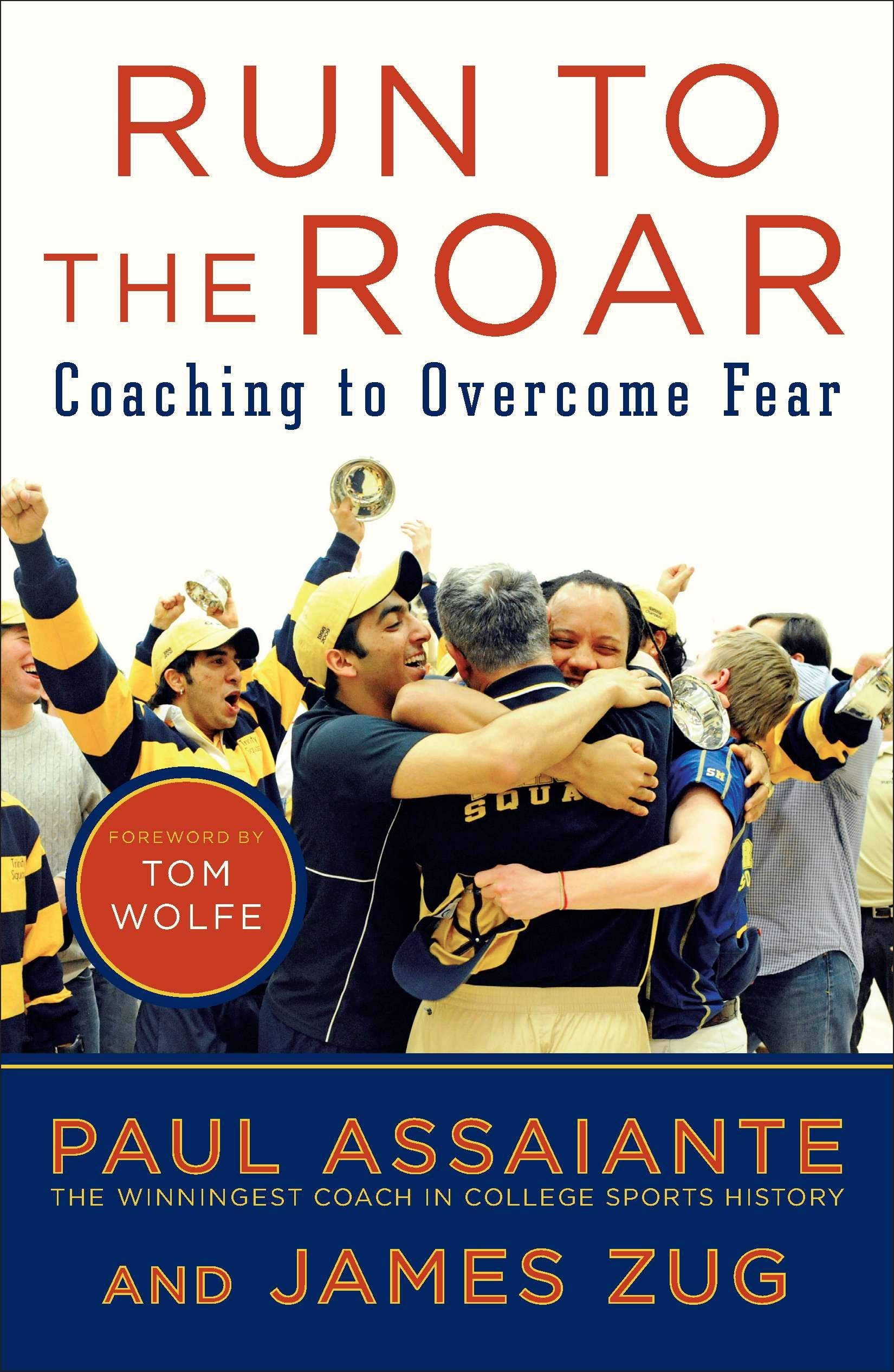 Download Run To The Roar: Coaching To Overcome Fear 