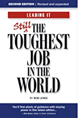 Leading IT: Still the toughest job in the world, Second edition Kindle Edition