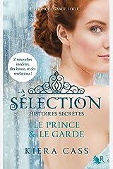 La Sélection - Histoires secrètes Format Kindle