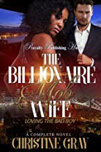 The Billionaire Mob Wife: Loving the Bad Boy