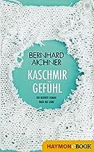 Kaschmirgefühl: Ein kleiner Roman über die Liebe (German Edition)