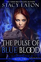 The Pulse of Blue Blood: The Back Story of Calista (My Blood Runs Blue Book 2)