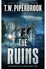 The Ruins: A Dystopian Society in a Post-Apocalyptic World (The Ruins Series Book 1) Kindle Edition