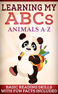 LEARNING MY ABCs: ANIMALS: Children's Picture Book (Learning the Alphabet) Book 2 (Learning My...)