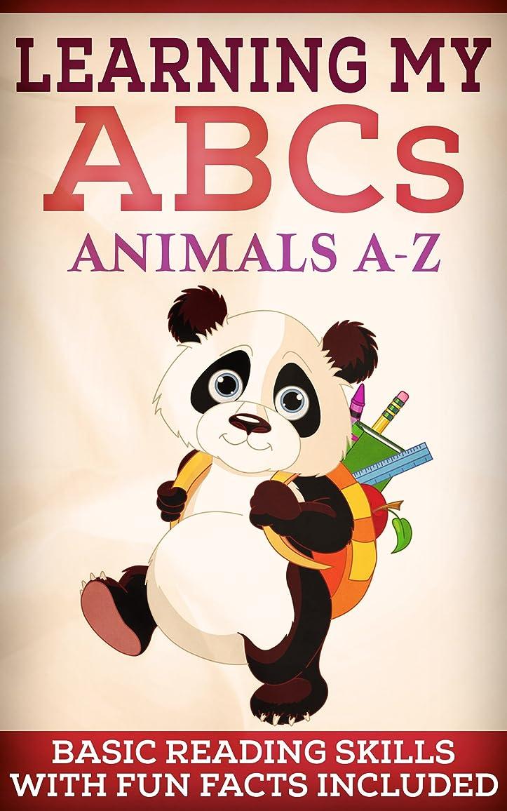 素晴らしさヒューバートハドソン十分ですLEARNING MY ABCs: ANIMALS: Children's Picture Book (Learning the Alphabet) Book 2 (Learning My...) (English Edition)
