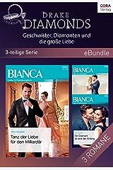 Drake Diamonds - Geschwister, Diamanten und die große Liebe (3-teilige Serie) (eBundle) (German Edition) Kindle Edition