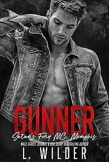 Gunner: Satan's Fury MC- Memphis (Satan's Fury- Memphis Book 5)