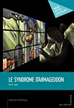 Le Syndrome d'Armageddon (MON PETIT EDITE) (French Edition)