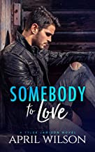 Somebody to Love: (A Tyler Jamison Novel)