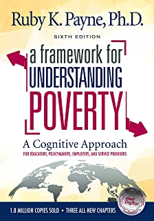 A Framework for Understanding Poverty - A Cognitive Approach (Sixth Edition)