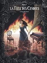 La Fille des cendres - tome 1 - Enfants des abysses