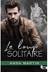 Le loup solitaire Format Kindle