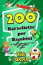 200 BARZELLETTE PER BAMBINI: Edizione Kids World - Vol.2 (Italian Edition)
