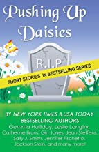 Pushing Up Daisies: a Short Story Collection