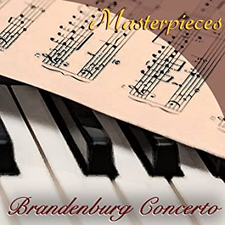 Brandenburg Concerto in F Major: II. F major, BWV 1047 - III. Allegro assai
