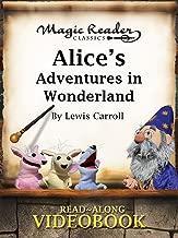 Alice's Adventures in Wonderland (Magic Reader Classics)