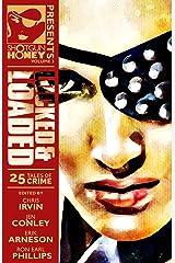 Shotgun Honey Presents: Locked and Loaded Kindle Edition