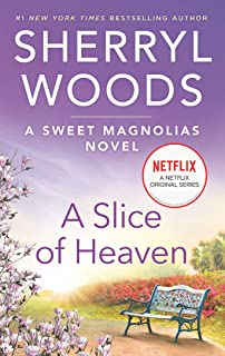 A Slice of Heaven (The Sweet Magnolias Book 2)