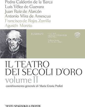 Il teatro dei secoli doro - Volume 2