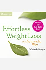 Effortless Weight Loss: The Ayurvedic Way Audible Audiobook