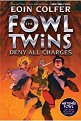 The Fowl Twins Deny All Charges Kindle Edition