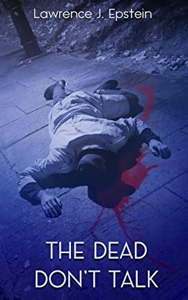 The Dead Don't Talk: A Tale of Murder and Mystery (The Danny Ryle Mysteries Book 1) (English Edition)