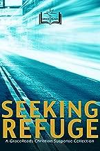 Seeking Refuge: 5 Christian Suspense Novels