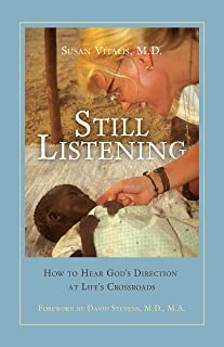 Still Listening: How to Hear God's Direction at Life's Crossroads