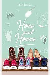 Home sweet Homme (AntidépresSoeurs t. 3) Format Kindle