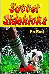 Soccer Sidekicks Kindle Edition