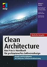 Clean Architecture: Das Praxis-Handbuch für professionelles Softwaredesign (mitp Professional) (German Edition)