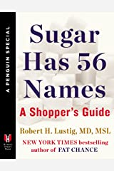 Sugar Has 56 Names: A Shopper's Guide (A Penguin Special from Hudson Street Press) (English Edition) Formato Kindle