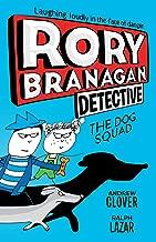 Rory Branagan: Detective: The Dog Squad #2