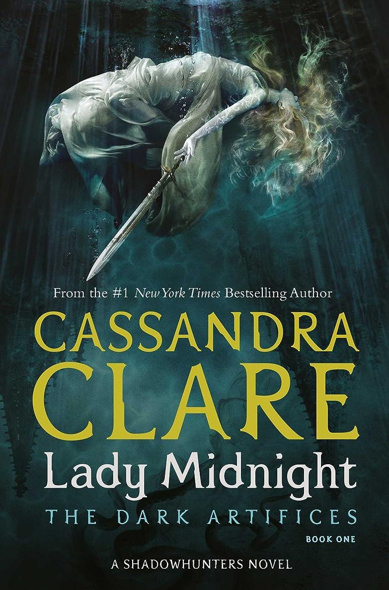 過ち誰が正気Lady Midnight (The Dark Artifices Book 1) (English Edition)